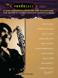 The Vandojazz Etude and Exercise Book for Saxophone: The Secrets of Ten Master Saxophonists