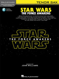 Hal Leonard Instrumental Play-Along for Tenor Sax - Star Wars: The Force Awakens (with Audio Access)
