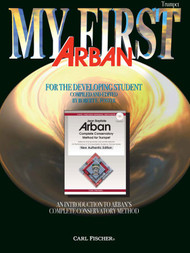 My First Arban for the Developing Student for Trumpet by Robert E. Foster
