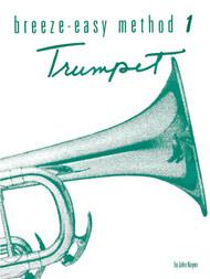 Breeze-Easy Method for Trumpet, Book 1 by John Kinyon