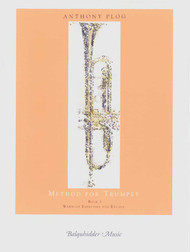 Anthony Plog Method for Trumpet, Book 1: Warm-Up Exercises and Etudes