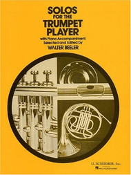 Solos for the Trumpet Player by Walter Beeler