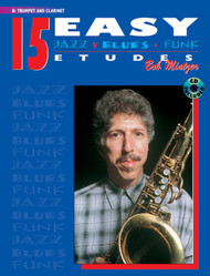 15 Easy Jazz, Blues & Funk Etudes for B♭ Trumpet & Clarinet by Bob Mintzer (Book/CD Set)