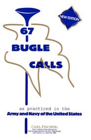 67 Bugle Calls (New Edition)