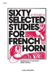 George Kopprasch - Sixty Selected Studies for French Horn, Book 2 by Fr. Gumbert & Fr. G. A. Frehse