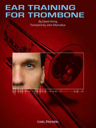 Ear Training for Trombone by David Vining