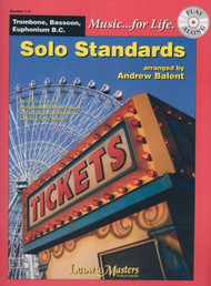 Music... for Life: Solo Standards for Trombone, Bassoon, Euphonium B.C., Grades 1-2 by Andrew Balent (Book/CD Set)