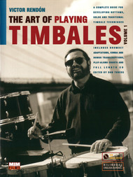 The Art of Playing Timbales, Volume 1 by Victor Rendón (Book/CD Set)