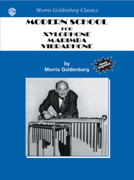 Modern School for Xylophone, Marimba, Vibraphone by Morris Goldenberg