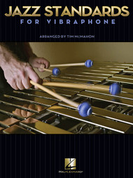 Jazz Standards for Vibraphone by Tim McMahon