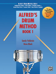Alfred's Drum Method, Book 1 by Sandy Feldstein & Dave Black