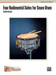 4 Rudimental Solos for Snare Drum, Grade Level: Intermediate by Alan Keown