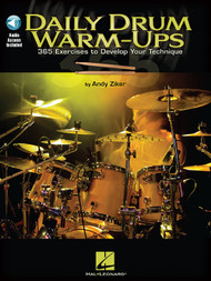 Daily Drum Warm-Ups: 365 Exercises to Develop Your Technique by Andy Ziker (with Audio Access)