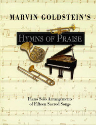 Hymns of Praise - Marvin Goldstein - Piano Solo Songbook