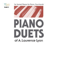 Piano Duets o A. Laurence Lyon - Piano Duet Songbook for Piano, Four-Hands