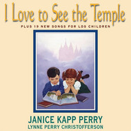 I Love to See the Temple - Janice Kapp Perry - Piano Vocal Songbook