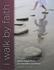 I Walk By Faith - Janice Kapp Perry - Piano Vocal Songbook