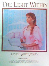 The Light Within - Janice Kapp Perry - Piano Vocal Songbook