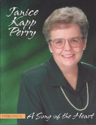 A Song of the Heart - Janice Kapp Perry - Piano Vocal Songbook
