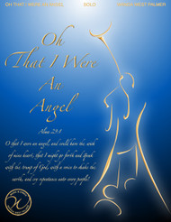Oh That I Were An Angel - Wanda West Palmer - Vocal Solo (Medium High)