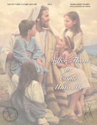 Suffer Them to Come Unto Me - Wanda West Palmer - Tenor Solo w/Children's Chorus