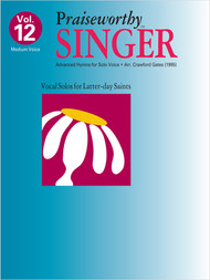 Praiseworth Singer Volume 12: Advanced Hymns for Solo Voice