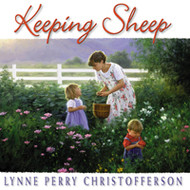 Keeping Sheep - Lynne Perry Christofferson - Songbook