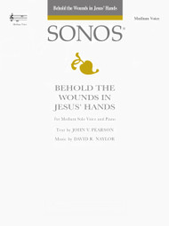 Behold the Wounds in Jesus' Hands - Medium Vocal Solo