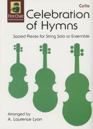 Celebration of Hymns by A. Laurence Lyon for Cello
