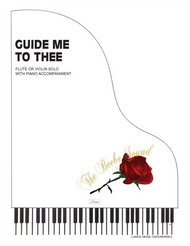 Guide Me to Thee - Flute or Violin Solo with Piano Accompaniment