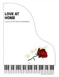 Love at Home - Flute Solo with Piano Accompaniment