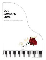 Our Savior's Love - Cello Solo with Piano Accompaniment
