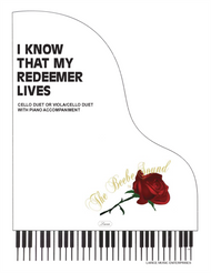 I Know That My Redeemer Lives - 2 Cello or Viola / Cello Duet with Piano Accompaiment