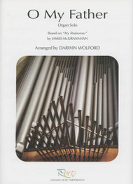 O My Father - Organ Solo