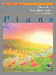 Alfred's Basic Piano Library: Praise Hits, Complete Level 1 for the Later Beginner