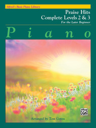 Alfred's Basic Piano Library: Praise Hits, Complete Levels 2 & 3 for the Later Beginner