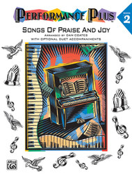 Performance Plus: Songs of Praise and Joy, Book 2 for Big-Note Piano