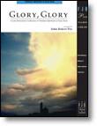 Glory, Glory: Timeless Spirituals in Easy Keys for Easy Piano by John Robert Poe