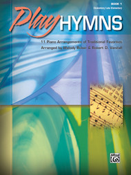 Play Hymns, Book 1 for Elementary/Late Elementary Easy Piano