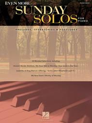 Even More Sunday Solos for Piano for Intermediate to Advanced Piano Solo
