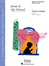 FJH Achievement Sacred Sheets - Jesus Is My Friend Sheet Music in Big-Note / Beginning Reading / Primer Piano