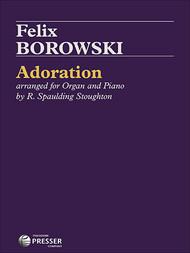 Felix Borowski - Adoration Single Sheet for Organ and Piano