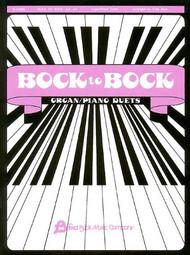 Bock to Bock, Volume #2 Organ / Piano Duets
