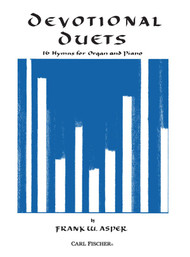 Devotional Duets: 16 Hymns for Organ and Piano