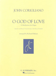 John Corigliano - O God of Love: A Meditation for Organ Sheet Music
