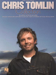 Chris Tomlin Collection (1st Edition) for Piano / Vocal / Guitar