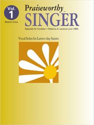 Praiseworth Singer Volume 1: •Especially for Vocalists I for Medium Voice