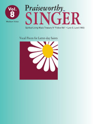 Praiseworth Singer Volume 8: •Spiritual Living Music Treasury IV