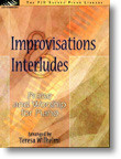 The FJH Sacred Piano Library - Improvisations & Interludes: •Praise and Worship for Late Intermediate Piano
