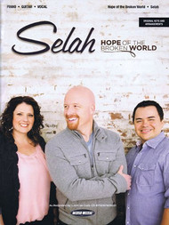 Selah: •Hope of the Broken World for Piano / Vocal / Guitar